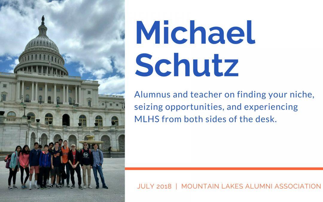 Teacher in the Spotlight: Mr. Michael Schutz (MLHS `03)
